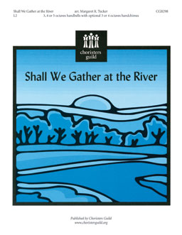 Shall We Gather at the River? (Handbell)
