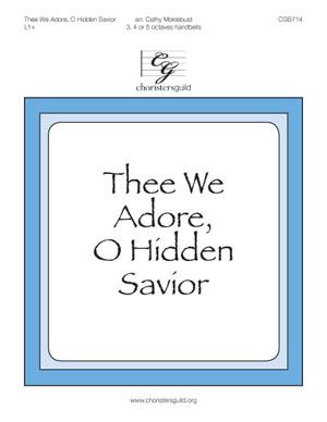 Thee We Adore, O Hidden Savior (3, 4 or 5 octaves)