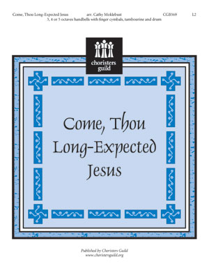 Come, Thou Long-Expected Jesus (3, 4 or 5 octaves)