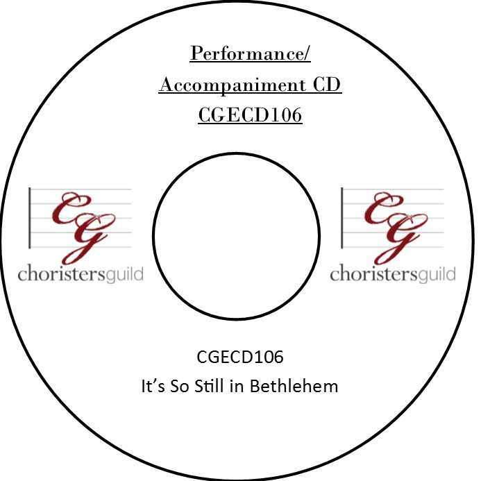 It's So Still in Bethlehem (Performance/Accompaniment CD)