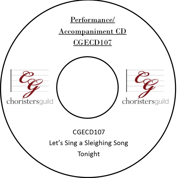 Let's Sing a Sleighing Song Tonight (Performance/Accompaniment CD)