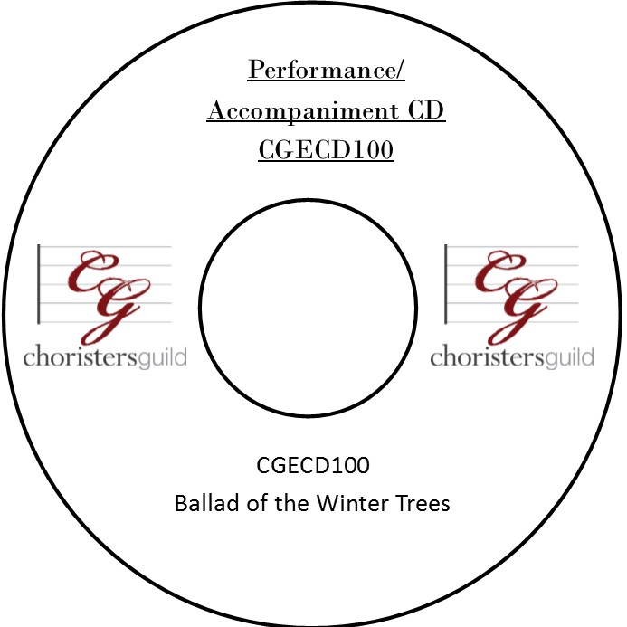 Ballad of the Winter Trees (Performance/Accompaniment CD)