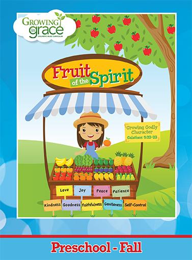 Fruit of the Spirit from Growing in Grace: Preschool - Fall