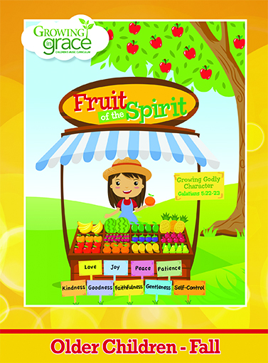 Fruit of the Spirit from Growing in Grace: Older Children  - Fall