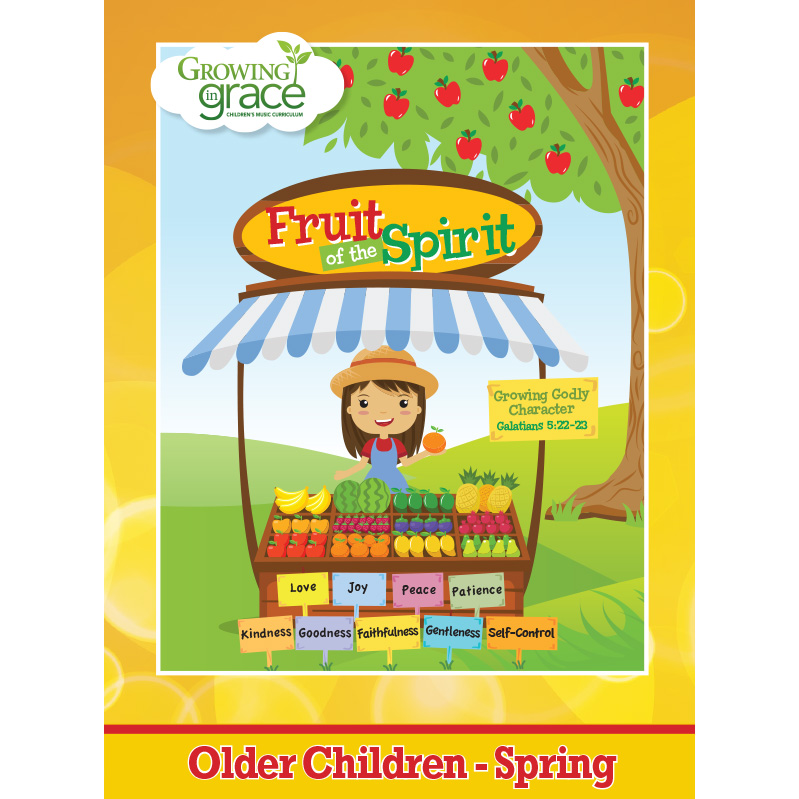 Fruit of the Spirit from Growing in Grace: Older Children  - Spring