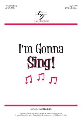 I'm Gonna Sing!