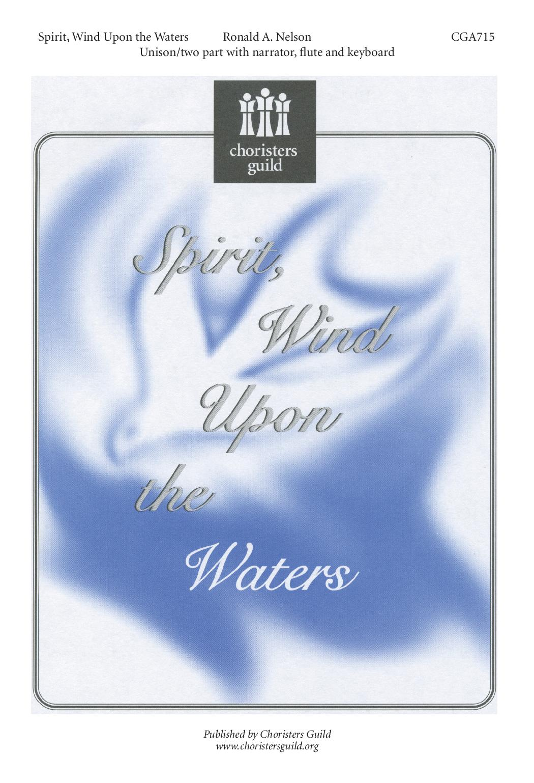 Spirit, Wind Upon the Waters