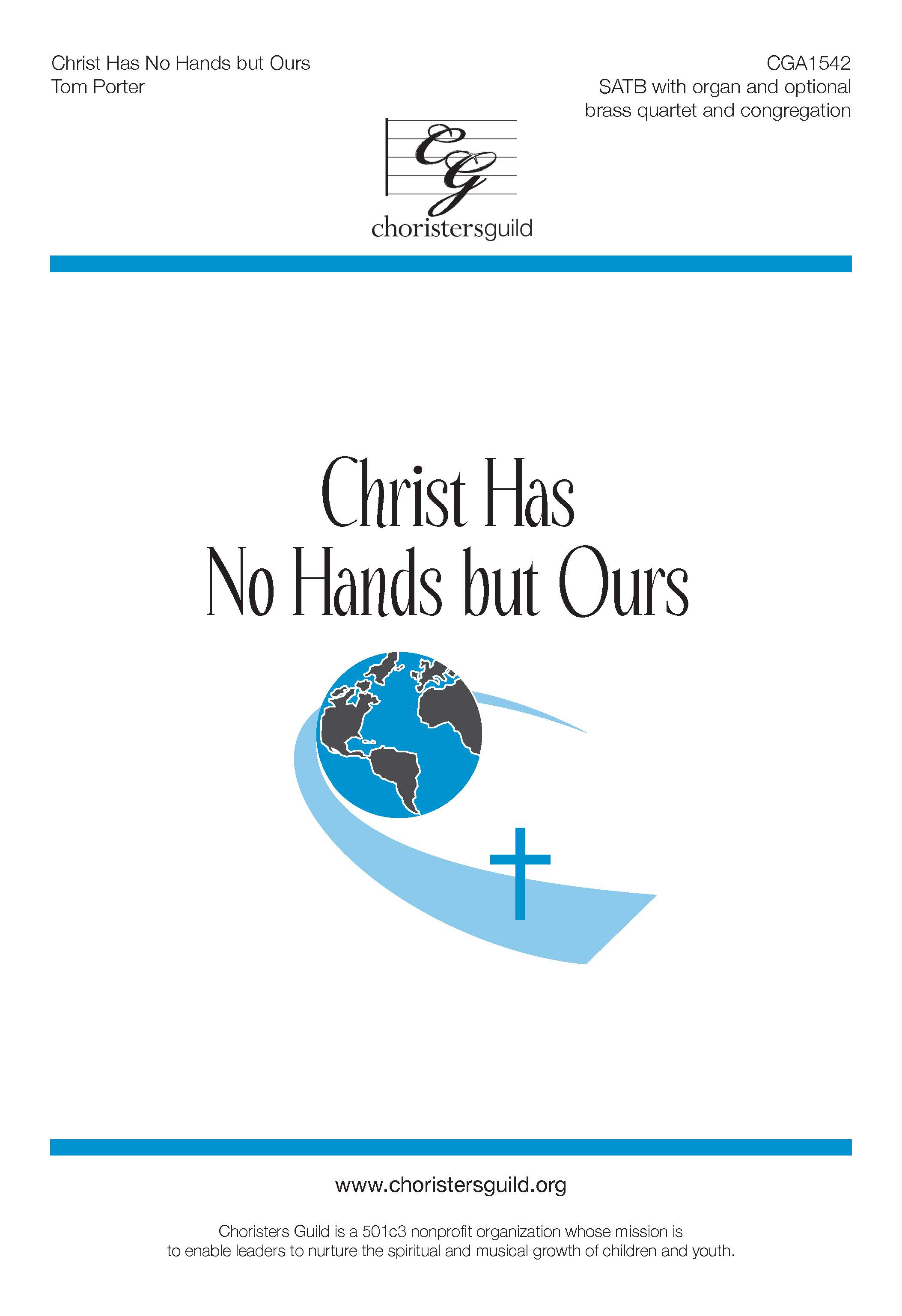 Christ Has No Hands but Ours