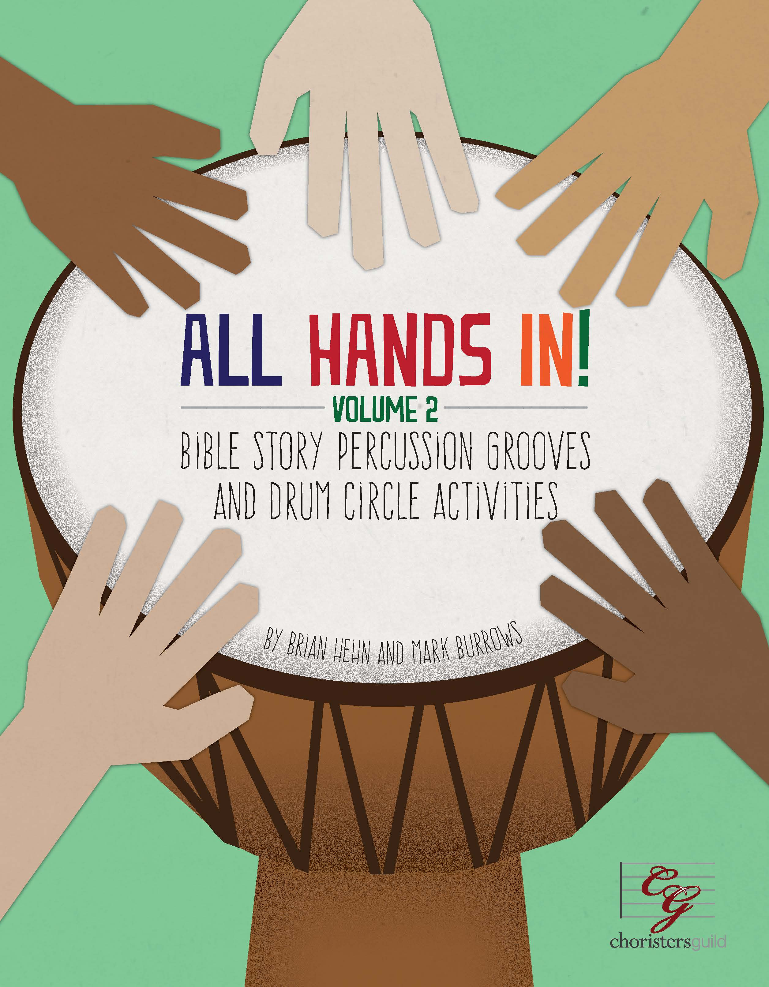 All Hands In: Drumming the Biblical Narrative Vol. II