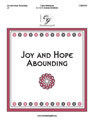 Joy and Hope Abounding (3, 4, or 5 octaves)