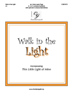 Walk in the Light (Incorporating This Little Light of Mine)