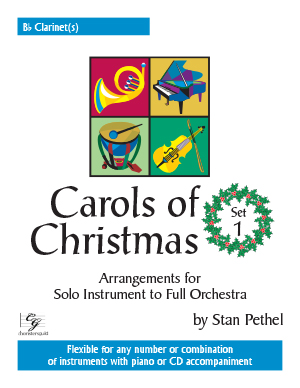 Carols of Christmas, Set 1 - Bb Clarinet