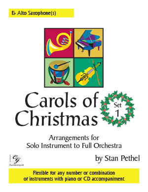 Carols of Christmas, Set 1 - Eb Alto Saxophone
