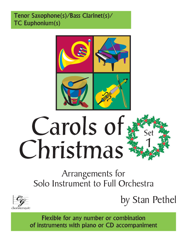 Carols of Christmas, Set 1 - Tenor Saxophone(s)/TC Euphonium(s)