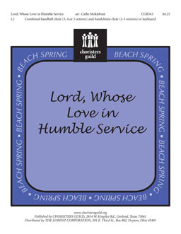 Lord, Whose Love in Humble Service
