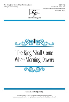 The King Shall Come When Morning Dawns Accompaniment Track