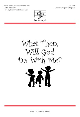 What Then, Will God Do With Me? Audio Download