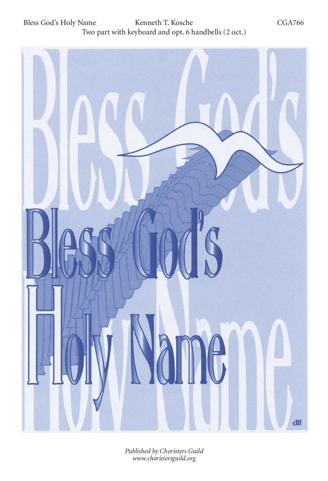 Bless God's Holy Name
