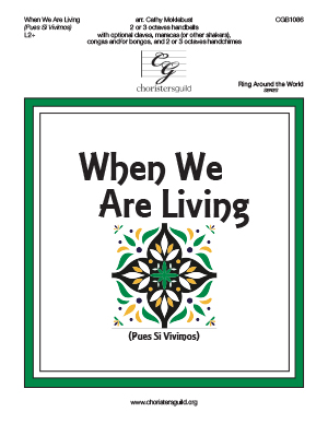 When We Are Living - 2-3 octaves