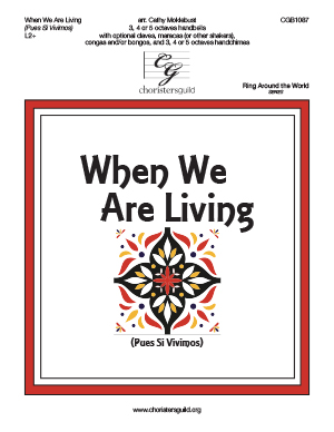When We Are Living - 3-5 octaves