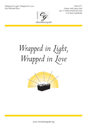 Wrapped in Light, Wrapped in Love Accompaniment Track
