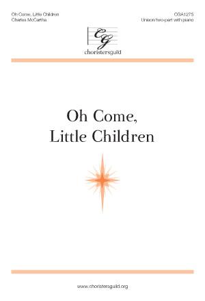 Oh Come, Little Children Accompaniment Track