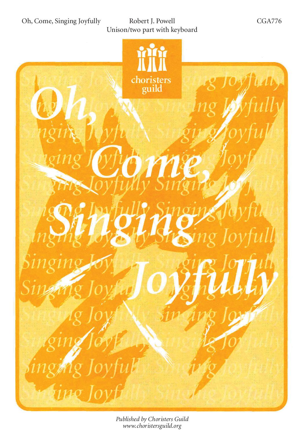 Oh, Come, Singing Joyfully