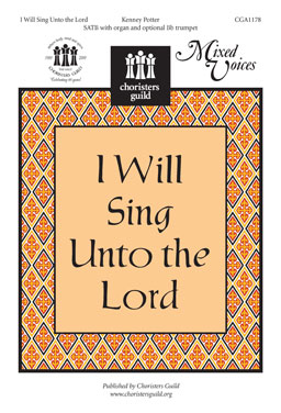 I Will Sing Unto the Lord (Accompaniment Track)