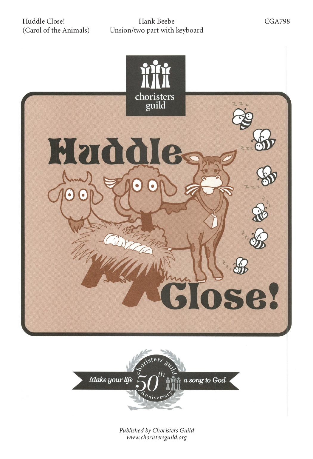 Huddle Close