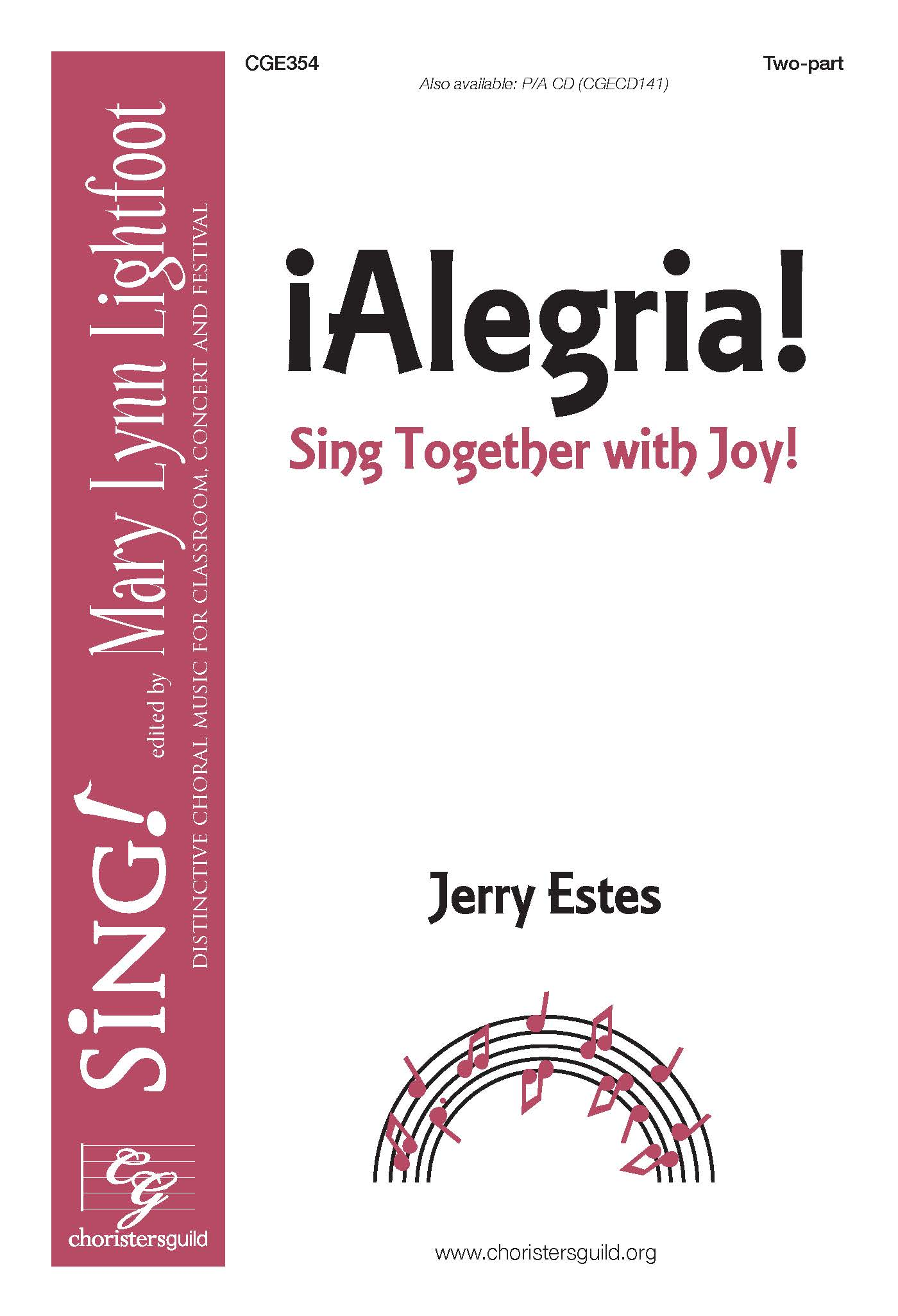 !Alegria! (Sing Together with Joy) Two-part