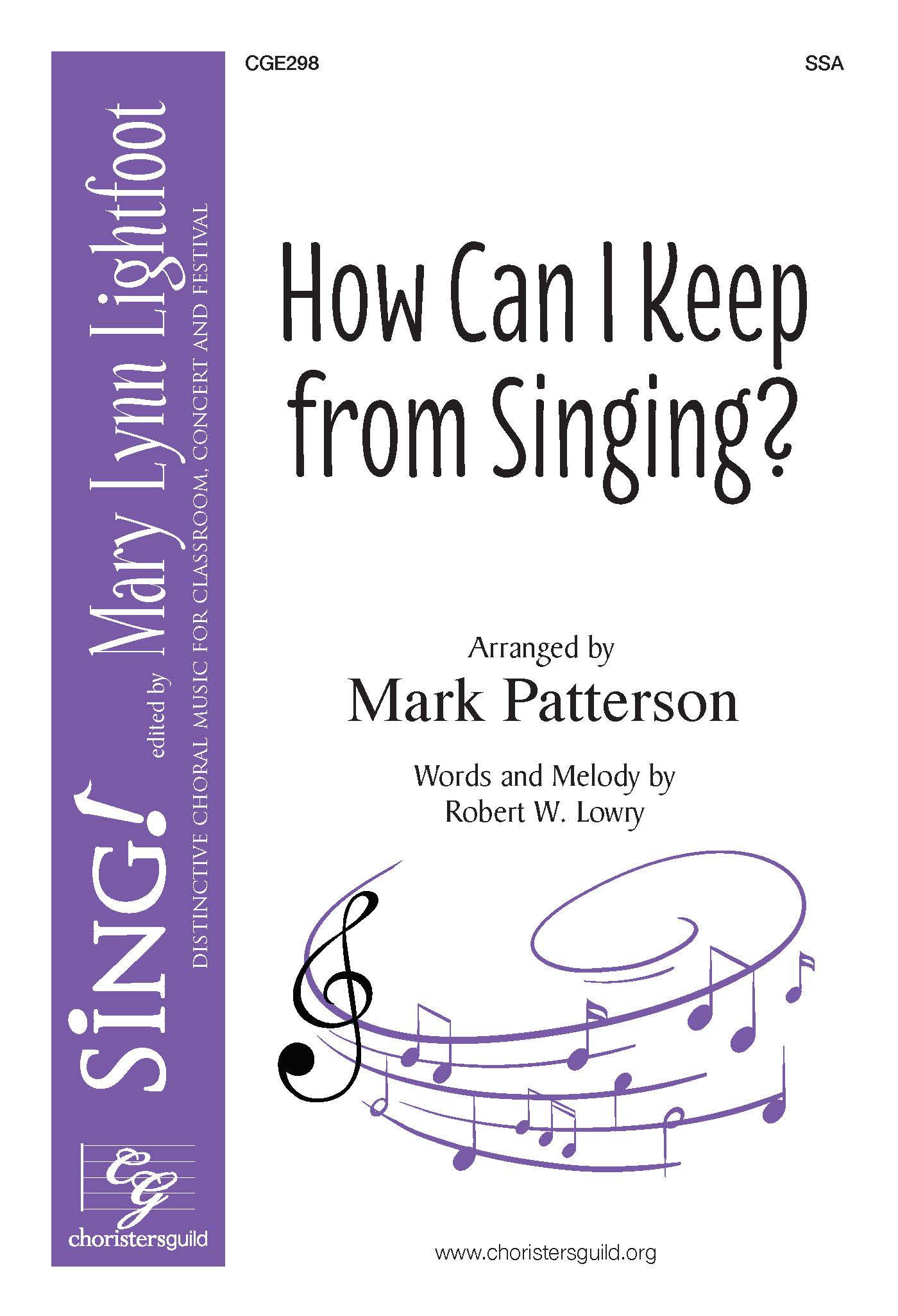 How Can I Keep From Singing? SSA