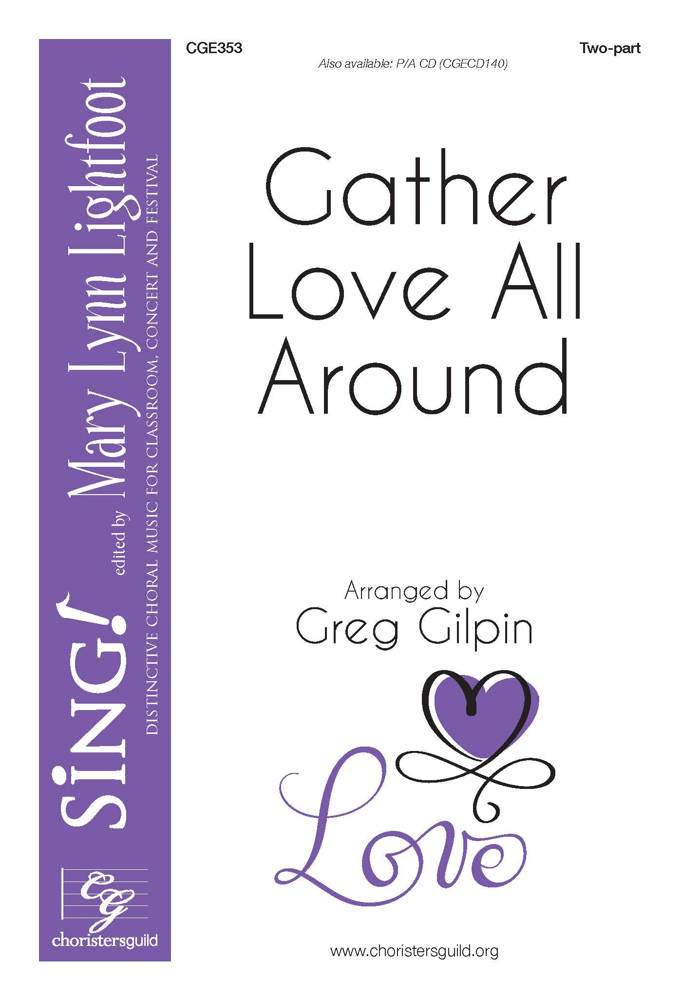 Gather Love All Around - Two-part