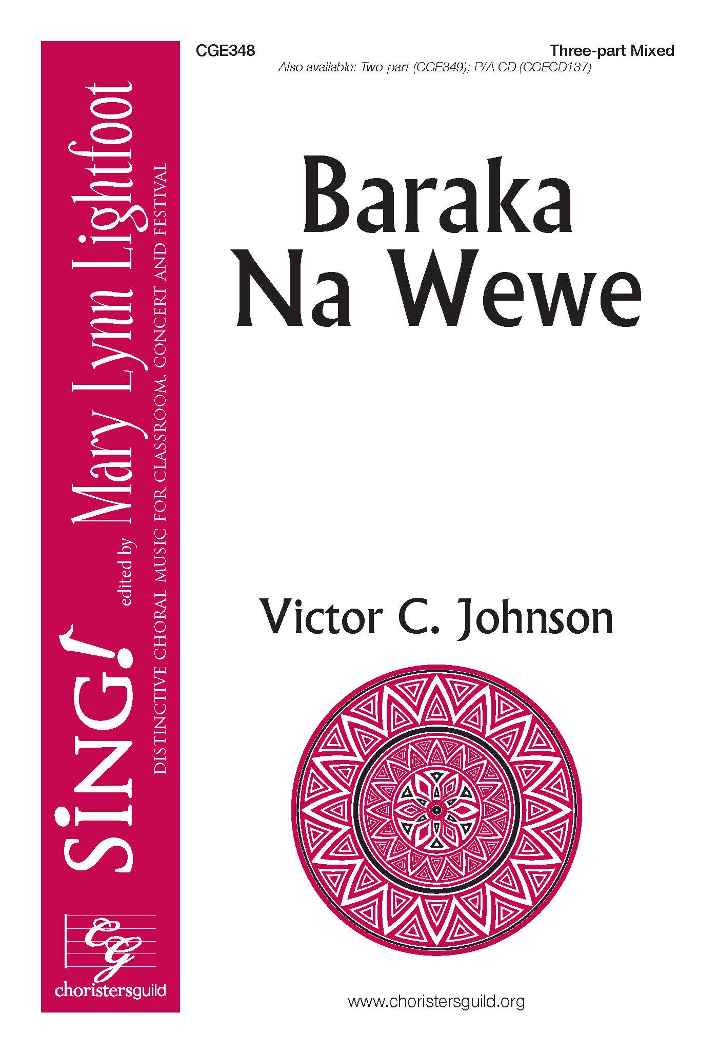 Baraka Na Wewe - Three-part Mixed