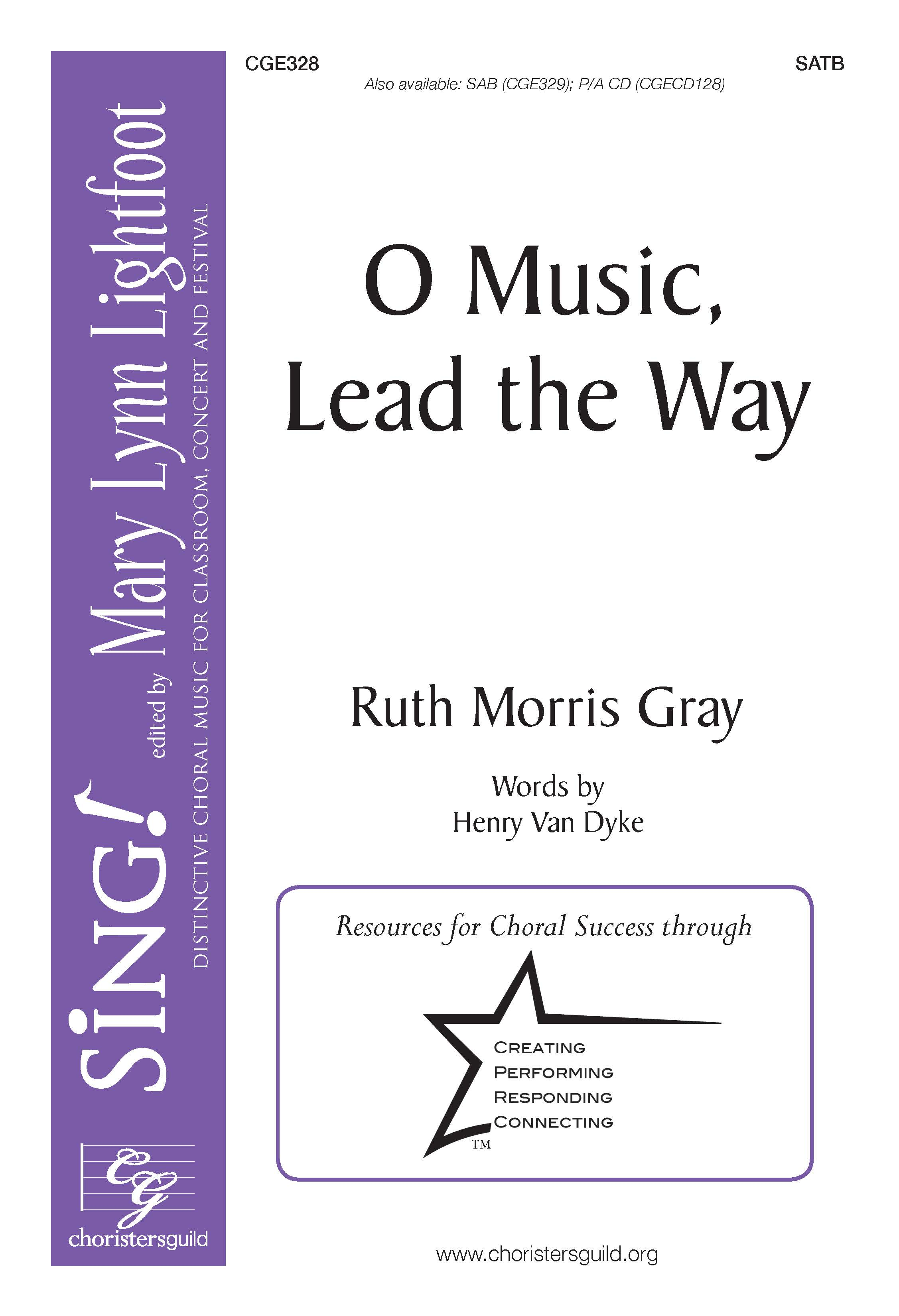 O Music, Lead the Way - SATB