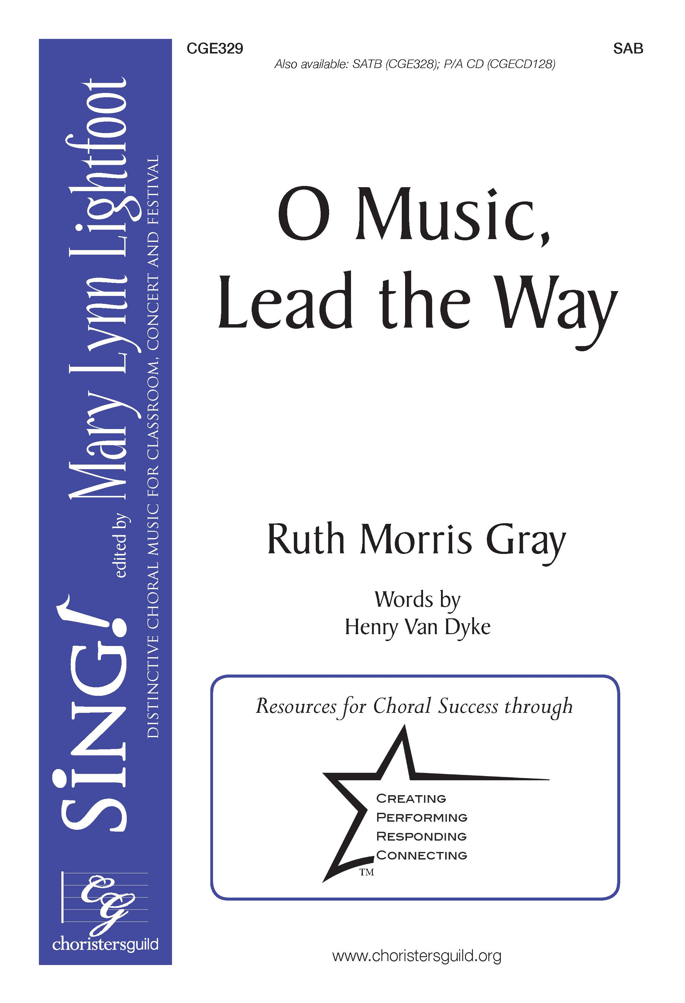 O Music, Lead the Way - SAB