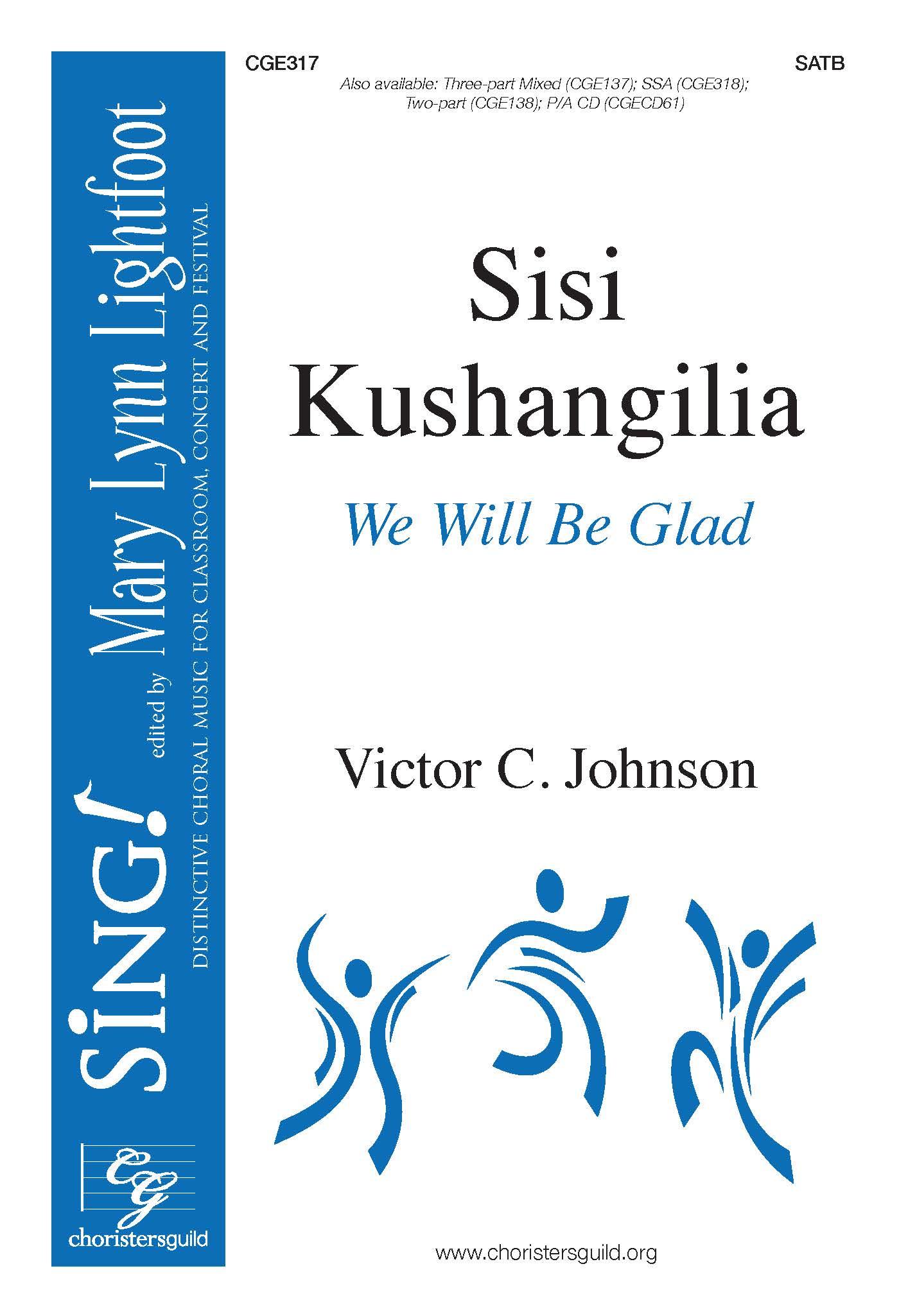 Sisi Kushangilia (We Will Be Glad) - SATB