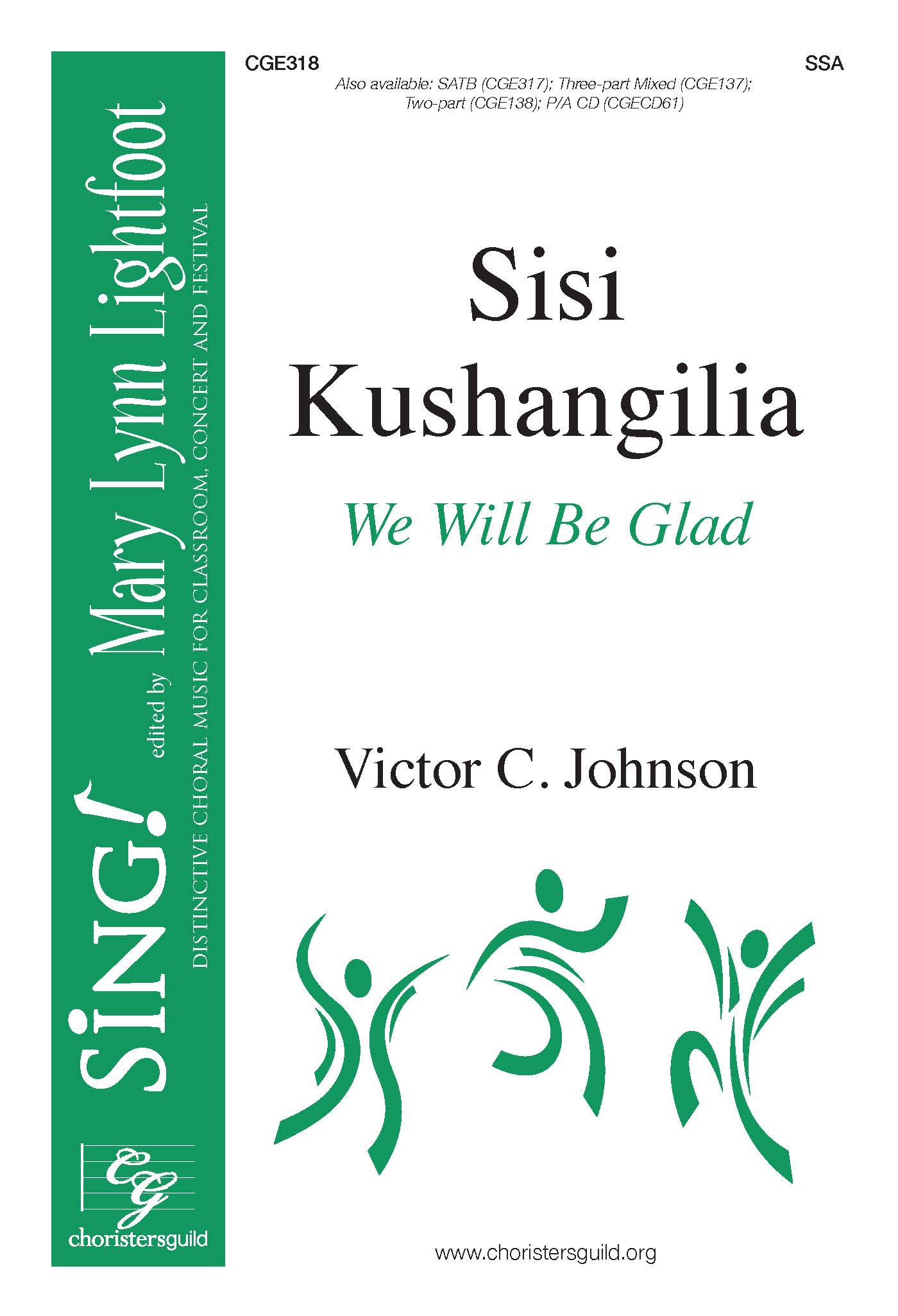 Sisi Kushangilia (We Will Be Glad) - SSA