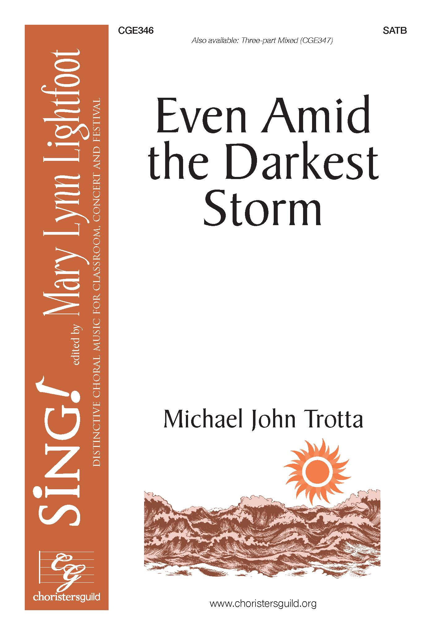 Even Amid the Darkest Storm - SATB
