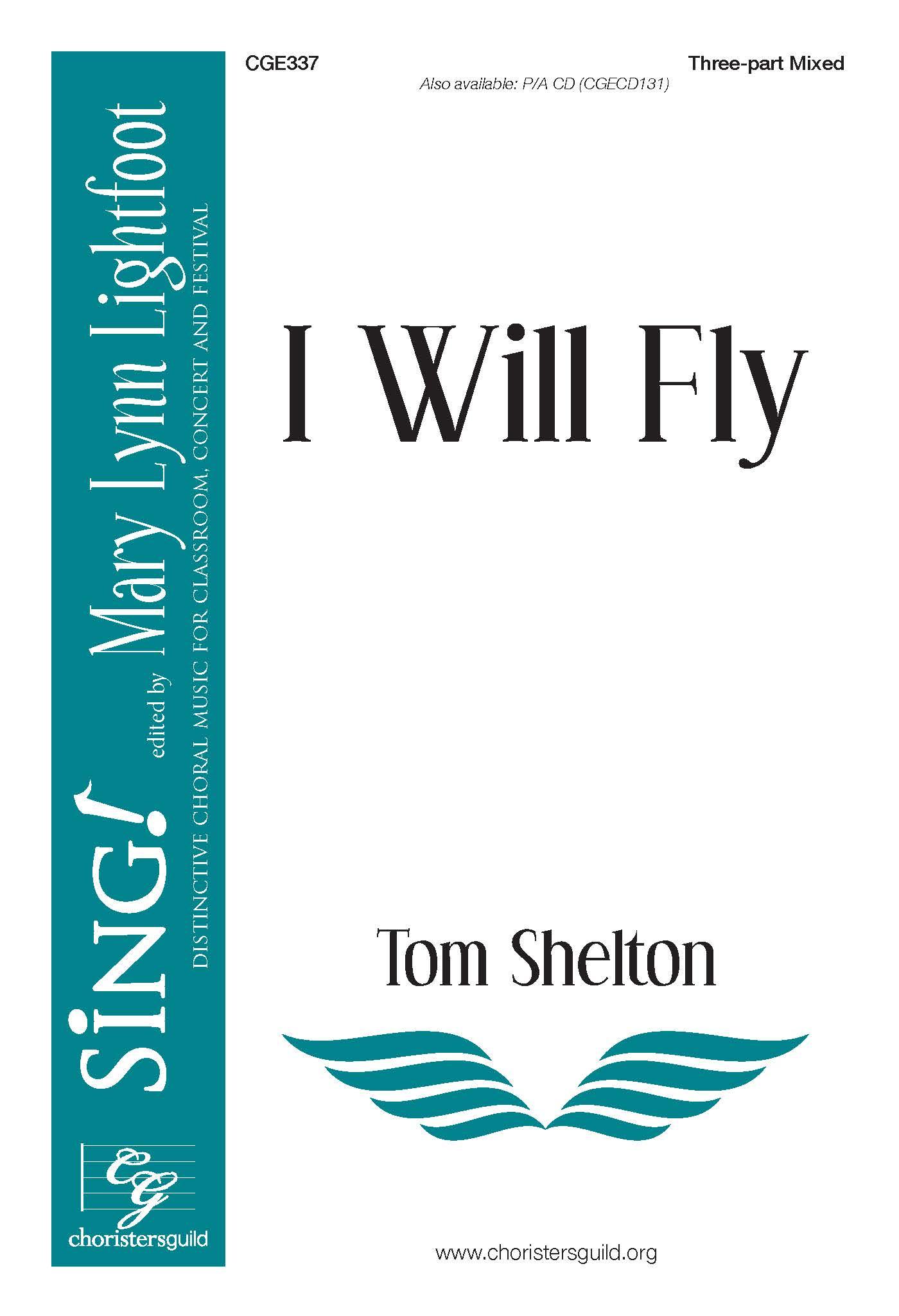 I Will Fly - Three-part Mixed