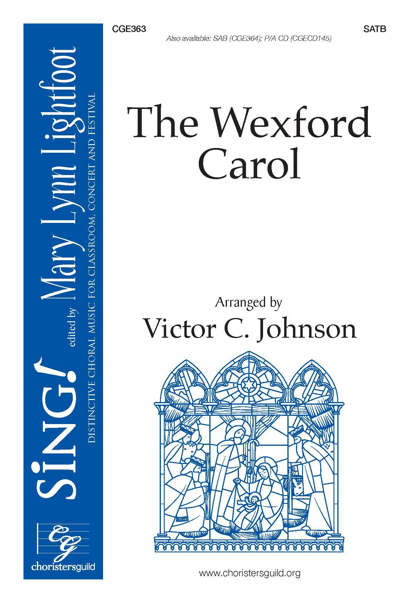 The Wexford Carol - SATB