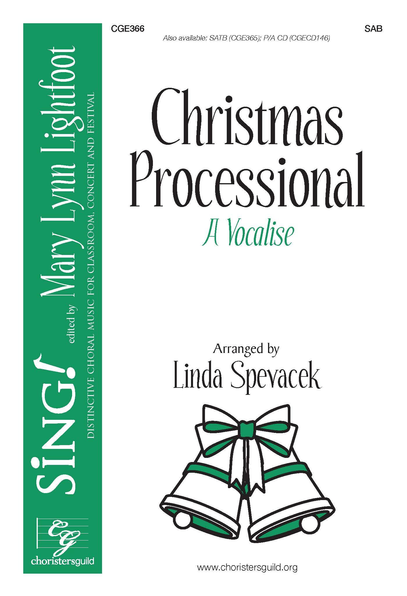 Christmas Processional (A Vocalise) - SAB