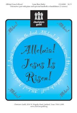 Alleluia! Jesus Is Risen! (Audio Download)