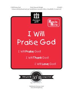 I Will Praise God