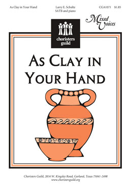 As Clay in Your Hand (Audio Download)