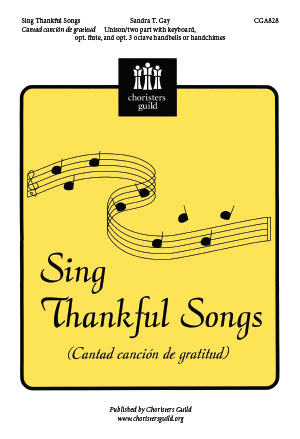 Sing Thankful Songs (Cantad cancion de gratitud)
