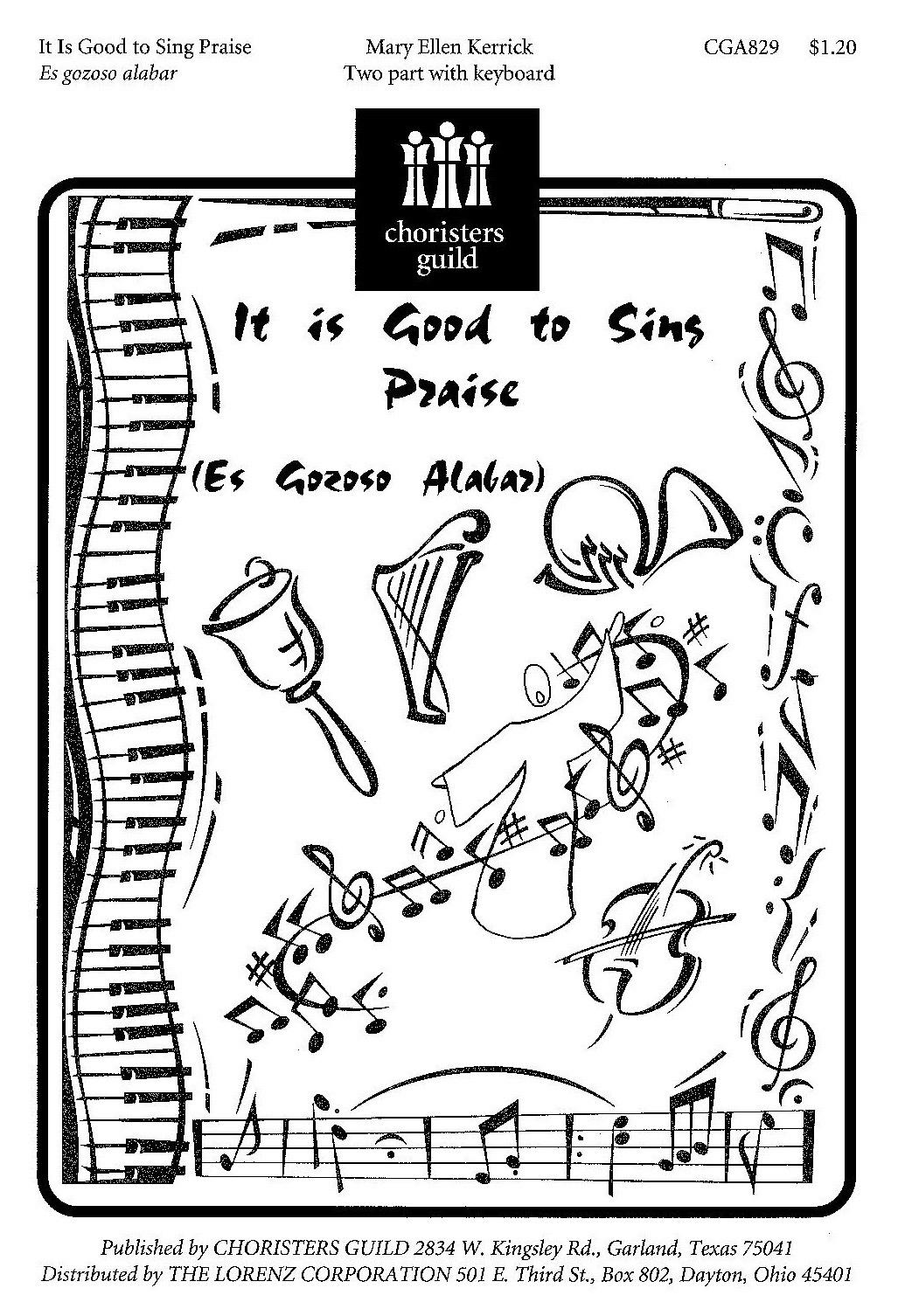 It Is Good to Sing Praise Es gozoso alabar