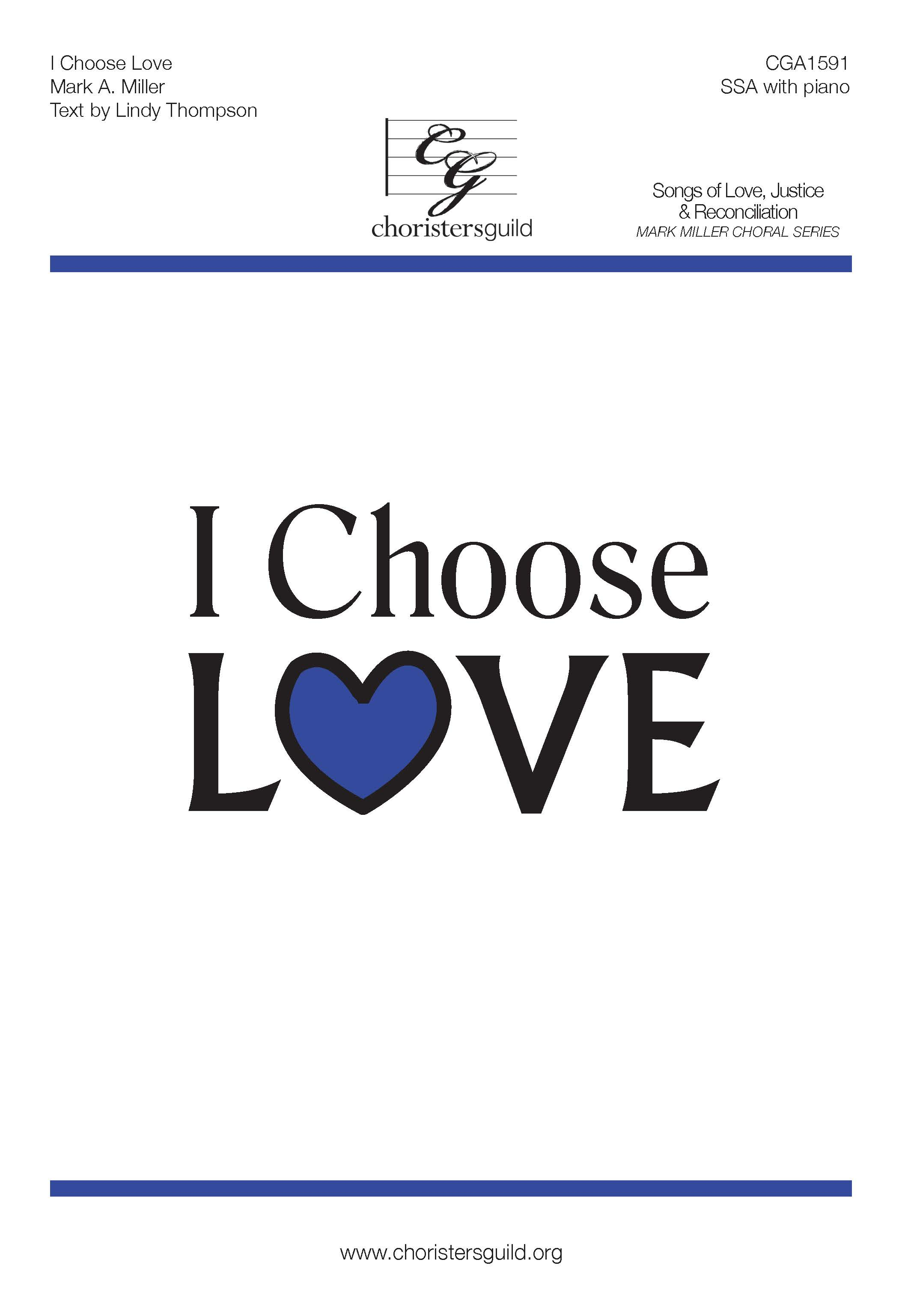 I Choose Love - SSA
