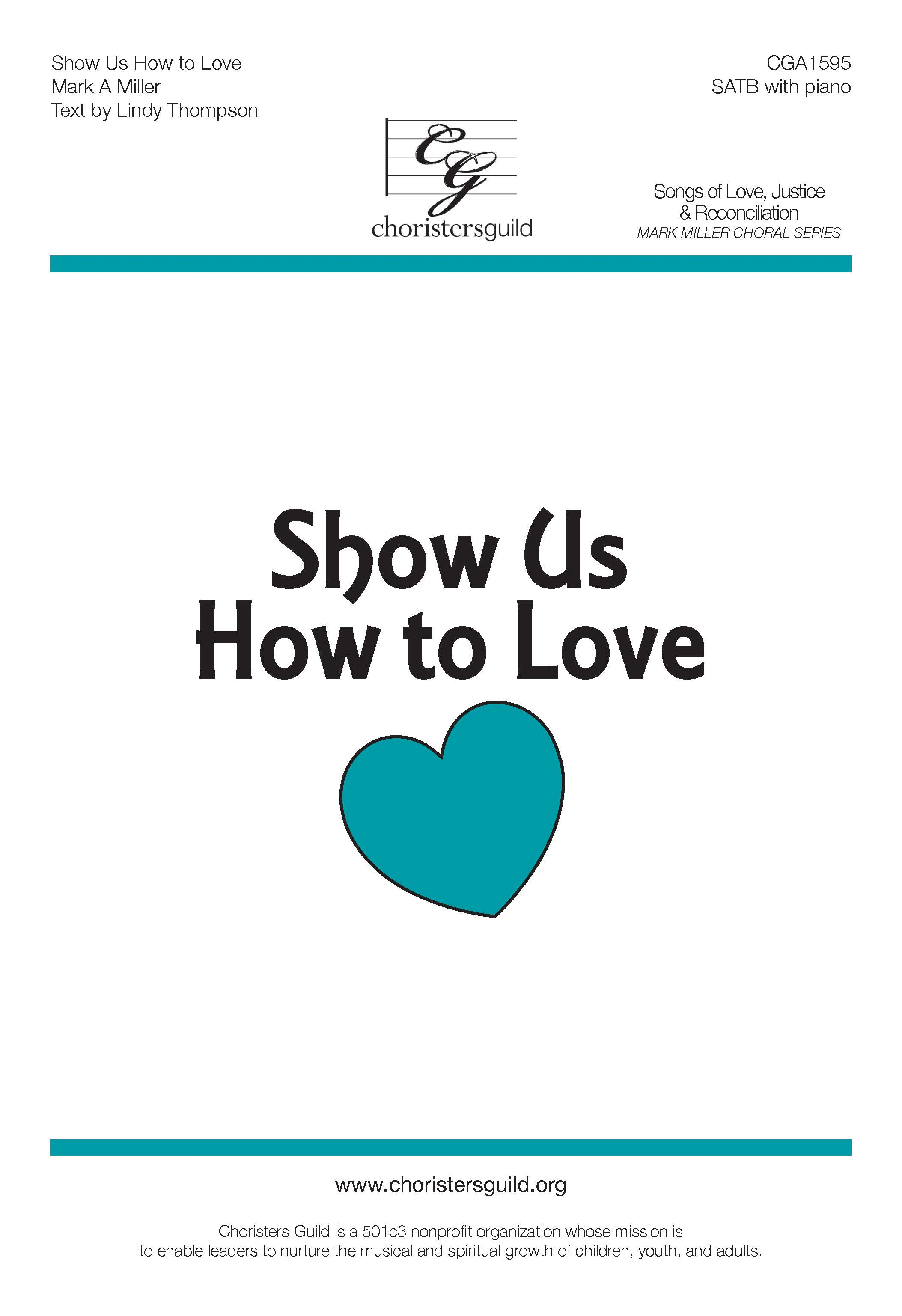 Show Us How to Love - SATB