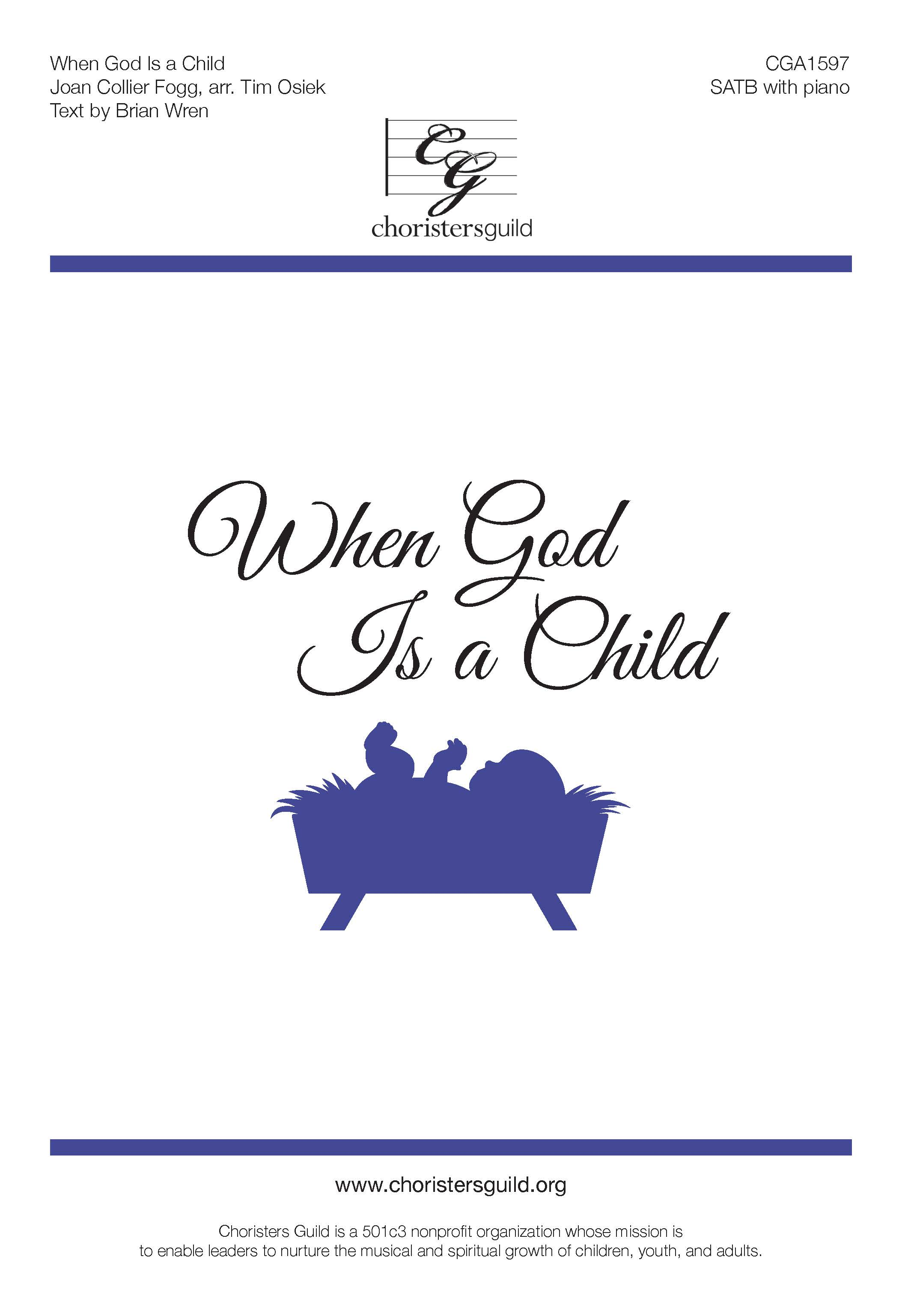 When God is a Child - SATB