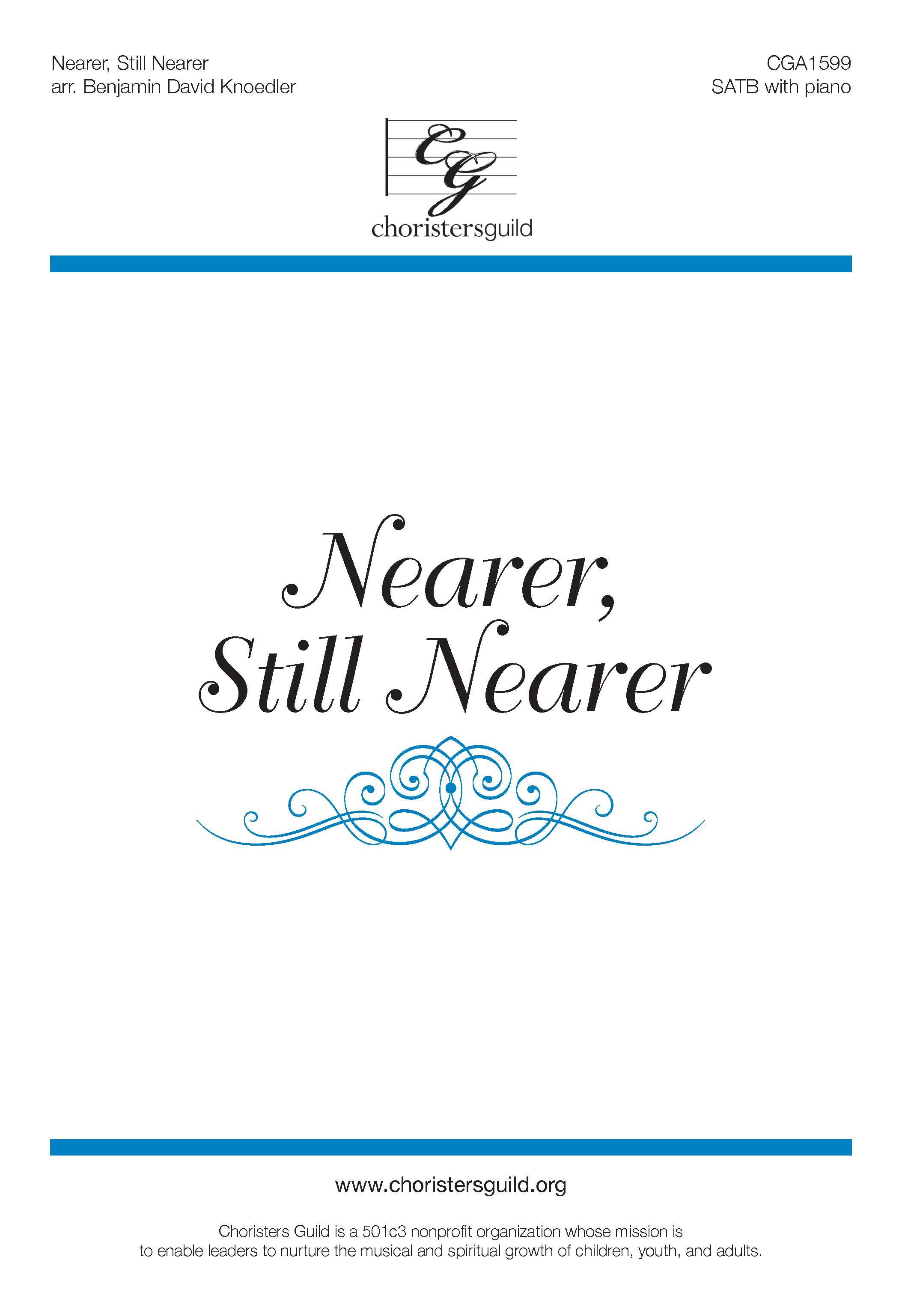 Nearer, Still Nearer - SATB